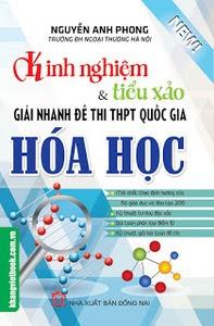 Kinh Nghiệm Và Tiểu Xảo Giải Nhanh Đề Thi THPT Quốc Gia Hóa Học - Nguyễn Anh Phong