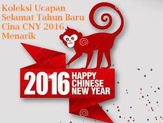 Ucapan Selamat Tahun Baru Cina CNY Menarik