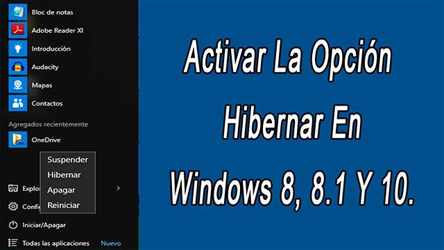 Cómo añadir hibernar al menú de inicio de Windows 10