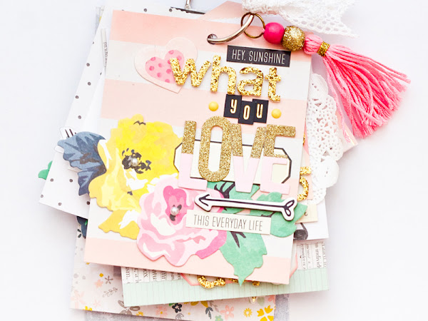 Crate Paper Design Team : Things You Love Mini Album