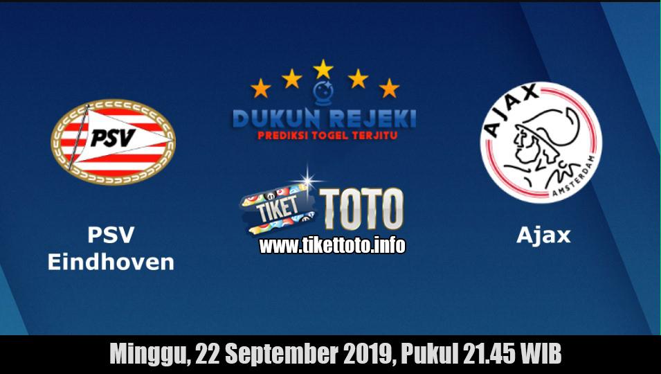Prediksi PSV Eindhoven VS Ajax Amsterdam 22 September 2019