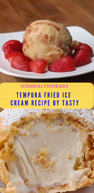 Tempura Fried Ice Cream Recipe by Tasty