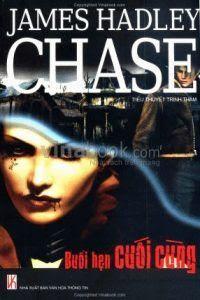 Buổi Hẹn Cuối Cùng - James Hadley Chase