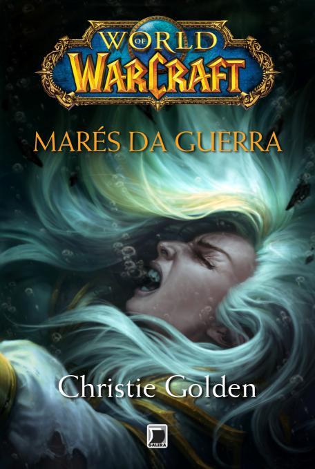 """News: Capa do livro """"World of Warcraft: Mares da Guerra"""" 7"""