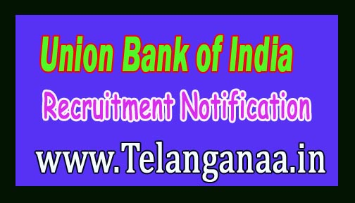 Union Bank of India Recruitment Notification 2016