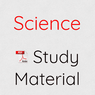 Science Study Material