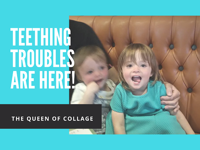 Teething Troubles Are Here!