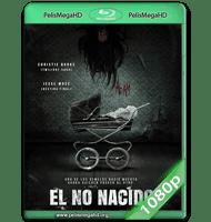 EL NO NACIDO (2017) WEB-DL 1080P HD MKV ESPAÑOL LATINO