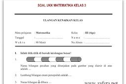 Soal UKK Matematika Kelas 3 Th. 2018