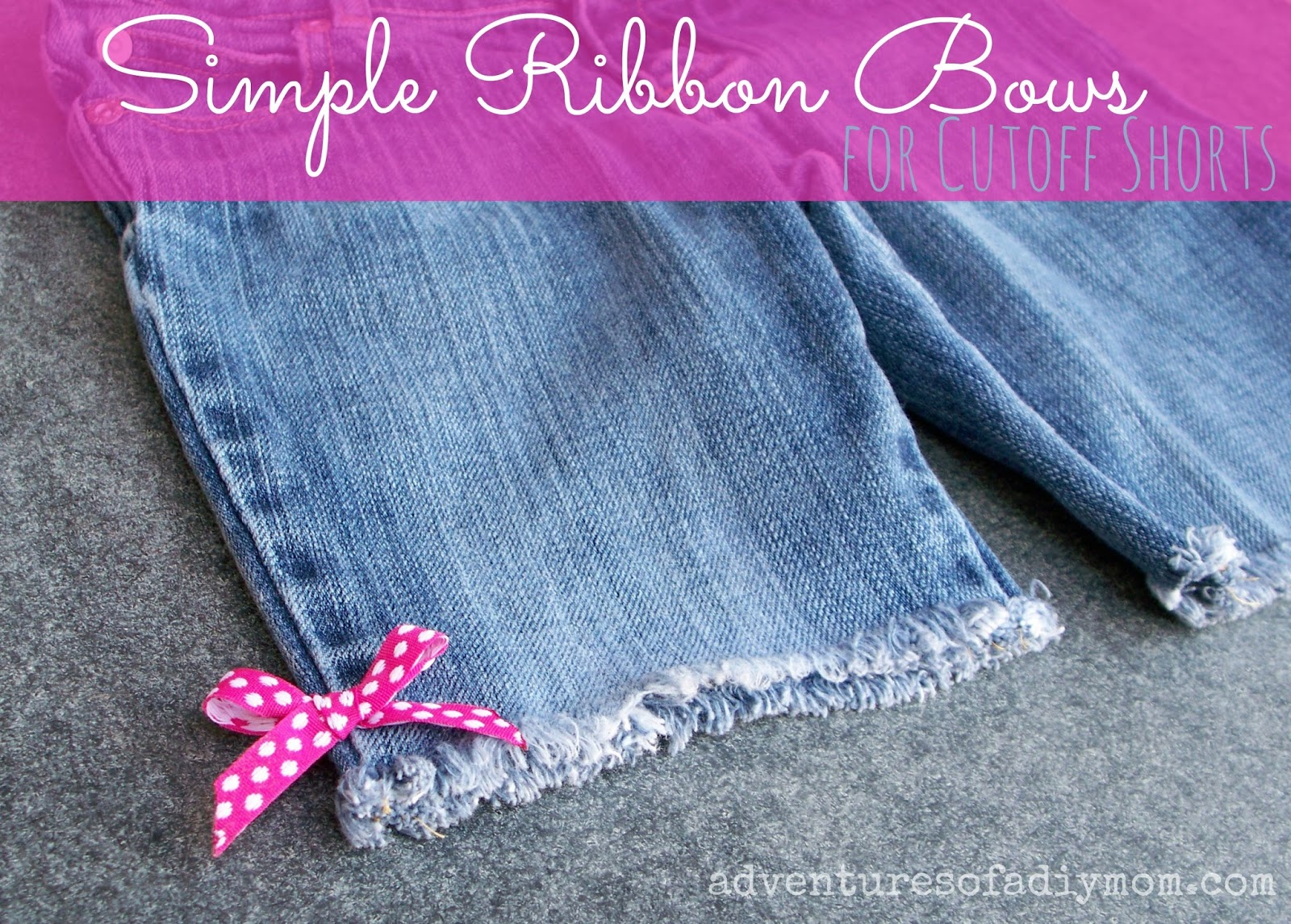 Simple Ribbon Bows for Cut off Jeans
