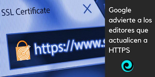 Google anuncia fecha para pasar a https o aparecer como inseguro Chrome