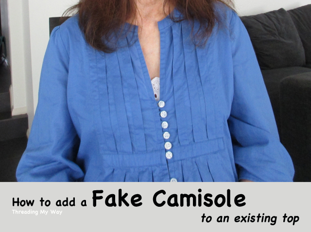 Make a fake camisole for tops with a low neckline. Keeps you modest, yet cool and comfortable at the same time ~ Threading My Way