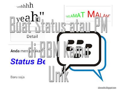 Buat Status PM BBM Unik Berwarna