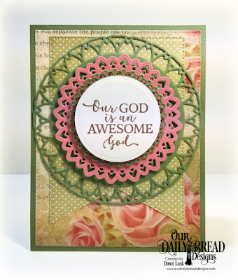 Our Daily Bread Designs Stamp Set: God Quotes 2, Custom Dies:  Filigree Circles, Large Banners, Circles, Pierced Rectangles, Paper Collections:  Beautiful Blooms, Shabby Rose