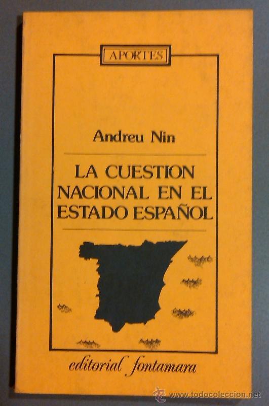 Alegría: Andreu Nin (1914-36) La cuestión nacional en el
