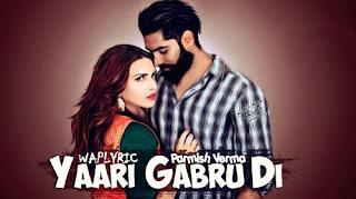 Yaari Gabru Di Song Lyrics