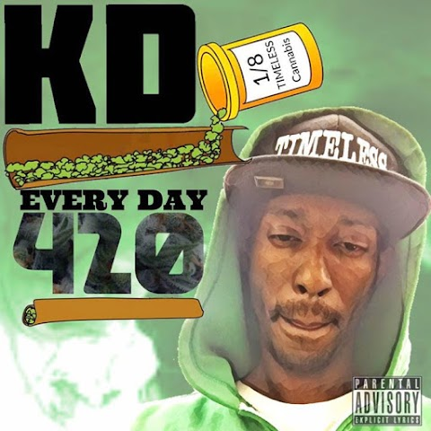 "#AlbumOfTheWeek by KD ""Every Day 420"""