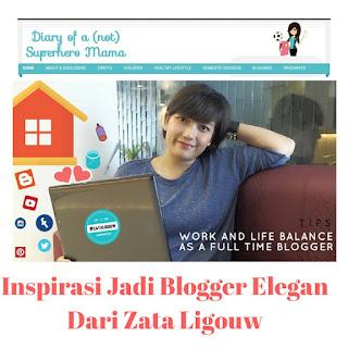 Inspirasi Jadi Blogger Elegan Dari Zata Ligouw