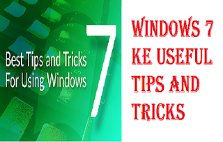 Windows 7 Useful Tips In Hindi