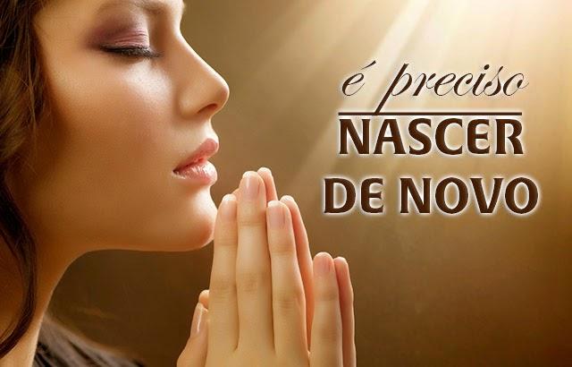 Nicodemos Queria Saber o Sentido do Nascer de Novo