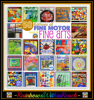 photo of: 50 Editions of Fine Motor Meets Fine Arts at RainbowsWithinReach