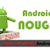قائمة بالهواتف التي ستحصل على تحديث نظام أندرويد نوغا   Android Nougat