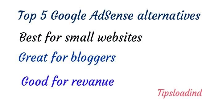 5 Best Google Adsense Alternatives For Small Websites In 2018 Tips