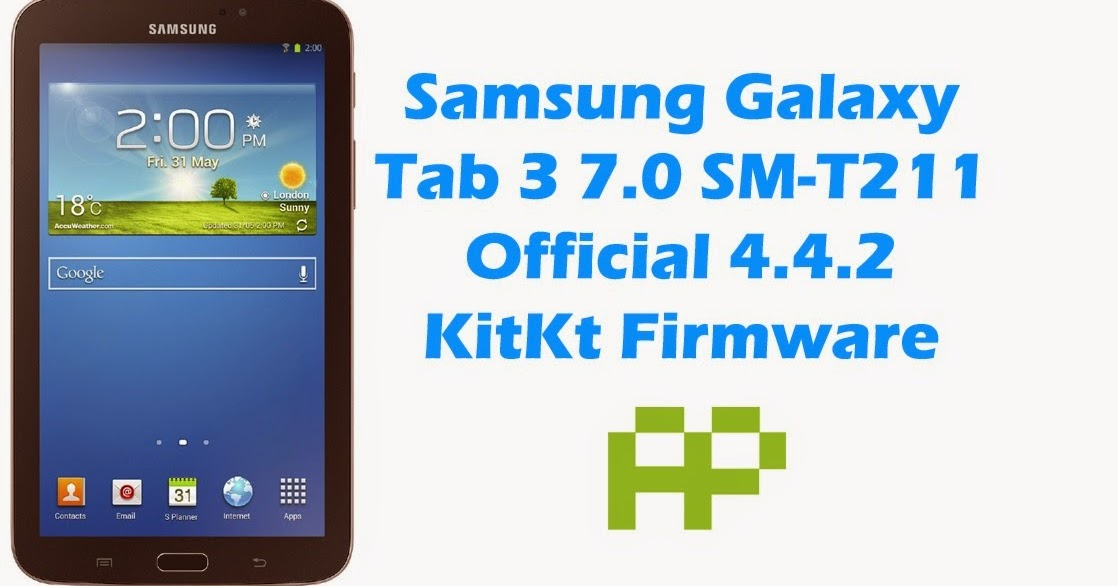 Update Samsung Galaxy Tab 3 7 0 Sm T211 On Android 4 4 2 – Migliori