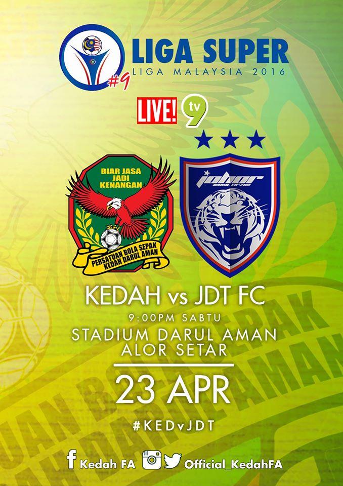siaran langsung Keputusan Kedah Vs JDT 23 April 2016