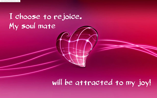 soulmate affirmations, attracting soulmate affirmations, attracting your soulmate affirmations, Love Affirmations for Attracting Your Soul Mate