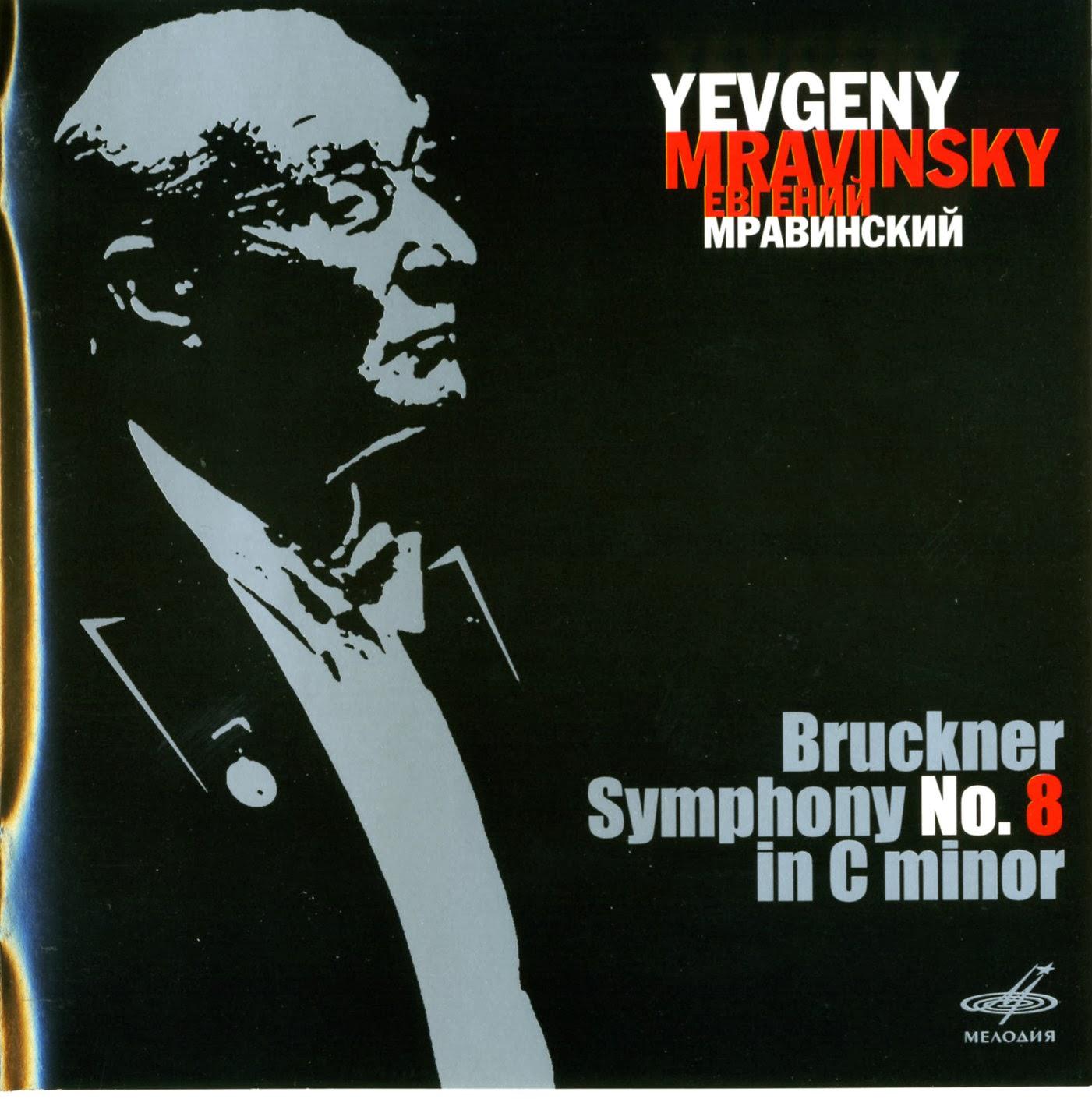 Diabolus In Musica: Bruckner - Symphony No.8 - Mravinsky