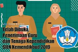 Telah Dibuka, Penerimaan Guru dan Tenaga Kependidikan SILN Kemendikbud 2019