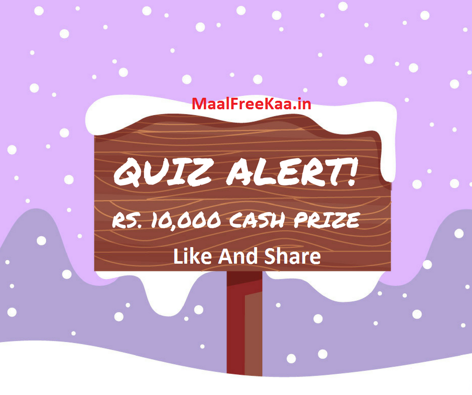 Contest Answer & Win Free Cash Prize Worth Rs 10,000 - Freebie