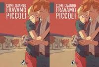 Come quando eravamo piccoli: commedia romantica a fumetti di Jacopo Paliaga e French Carlomagno