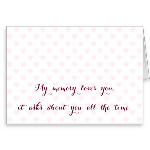 My Memory Loves You | Missing You Quote Card