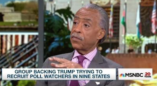 Sharpton: Our Poll-Watchers 'Nonpartisan' Protectors, Trump's 'Illegal'