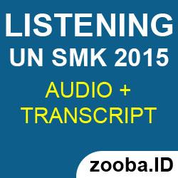 Listening UN SMK 2015 dan Pembahasannya disertai MP3 Audio