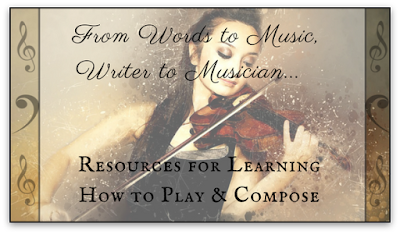 From Words to Music, Writer to Musician: Resources for Learning How to Play & Compose