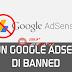 11 Kesalahan Pelanggaran Umum Yang Lengkap Dan Bisa Menyebabkan Akun Google Adsense Anda Dibanned