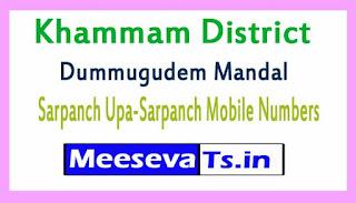 Dummugudem Mandal Sarpanch Upa-Sarpanch Mobile Numbers List  Khammam District in Telangana State