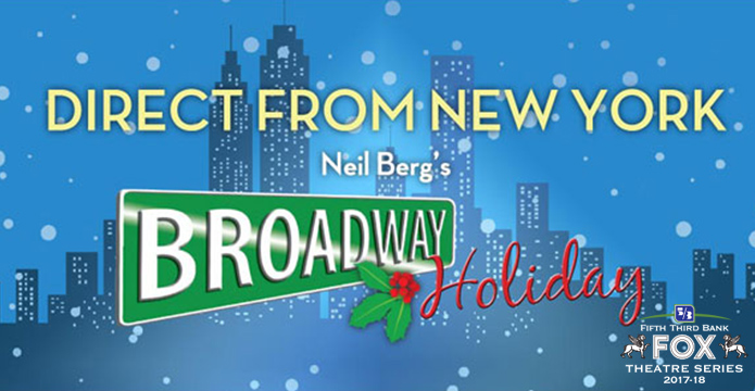 Upcoming and GIVEAWAY: Broadway Holiday, Dec. 10 at the Fox