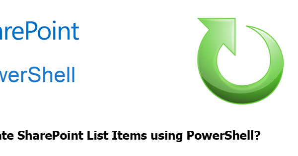 How to Update List Items in SharePoint using PowerShell
