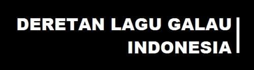 Kumpulan Lagu Galau Indonesia yang Bikin Nangis, Sedih, Terharu, Terbaru dan Lengkap