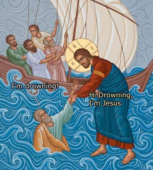 Funny I'm Drowning Jesus Religious Meme Picture