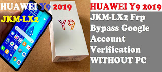 FRP Bypass Google account Huawei Y9 2019 JKM-LX2 Without PC
