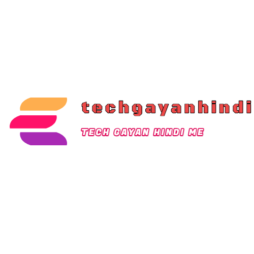 Tech gayan technology ki jankari hindi me.