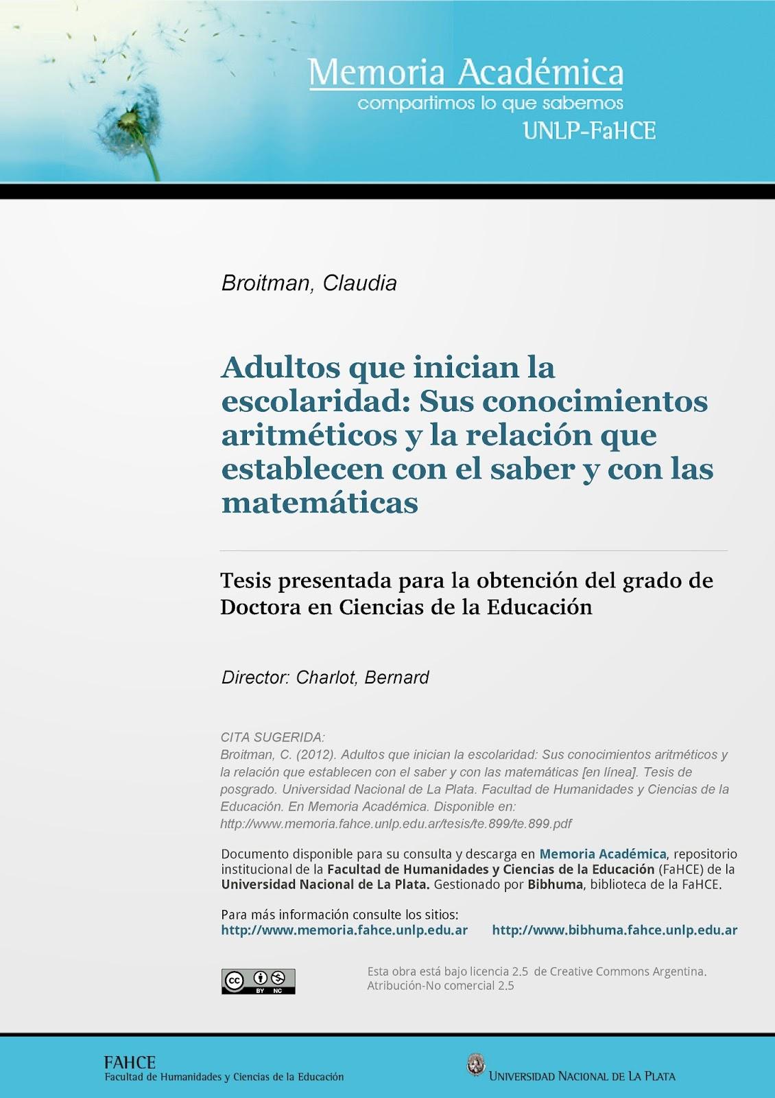 Adultos que inician la escolaridad: Sus conocimientos aritméticos y la relación que establecen con el saber y con las matemáticas
