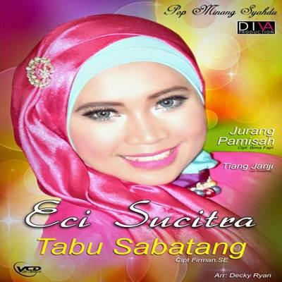 Download Lagu Minang Eci Sucitra Tabu Sabatang Full Album