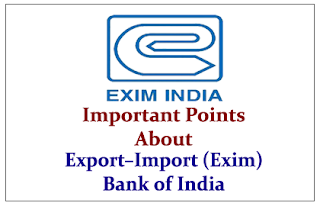 Important Points to Know about Export – Import (Exim) Bank of India