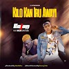 MUSIC: Bojan Ft Bajlar [Omo Egba] - Kilo Kan Iru Awayi